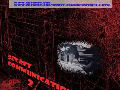 Secret Communications 2